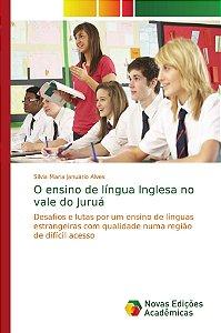 O ensino de língua Inglesa no vale do Juruá