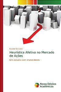 Heurística Afetiva no Mercado de Ações