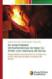 As propriedades termomecânicas de ligas Cu-Al-Mn com memória de forma