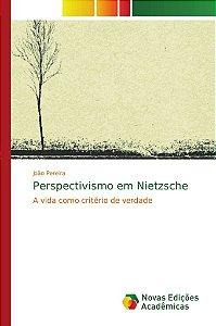 Perspectivismo em Nietzsche