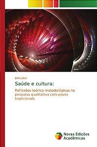 Saúde e cultura: