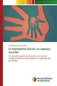 O Assistente Social no espaço escolar