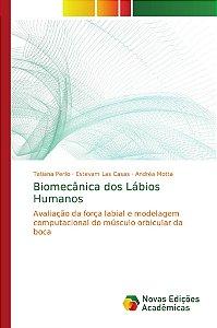 Biomecânica dos Lábios Humanos