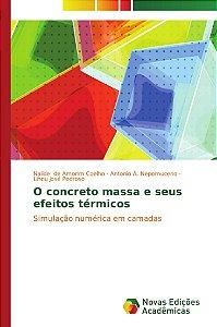 O concreto massa e seus efeitos térmicos