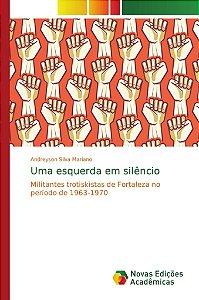 Uma esquerda em silêncio