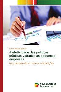A efetividade das políticas públicas voltadas às pequenas empresas