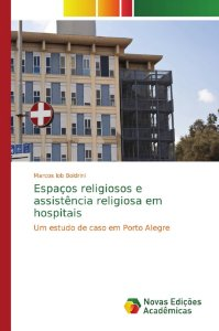 Espaços religiosos e assistência religiosa em hospitais