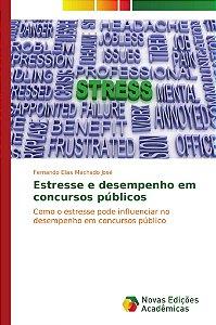Estresse e desempenho em concursos públicos