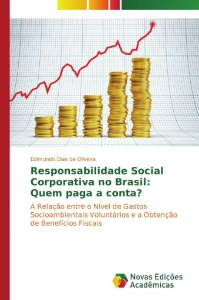Responsabilidade Social Corporativa no Brasil: Quem paga a conta?