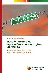 Escalonamento de aplicações com restrições de tempo