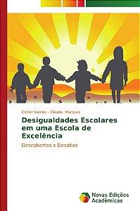 Desigualdades Escolares em uma Escola de Excelência