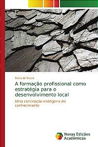 A formação profissional como estratégia para o desenvolvimento local