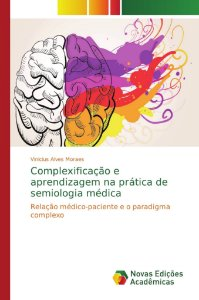 Complexificação e aprendizagem na prática de semiologia médica