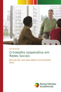 O trabalho cooperativo em Redes Sociais