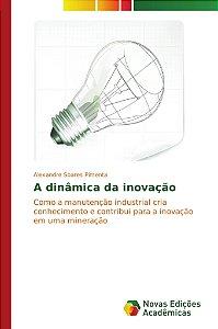A dinâmica da inovação