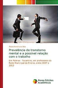 Prevalência de transtorno mental e a possível relação com o trabalho