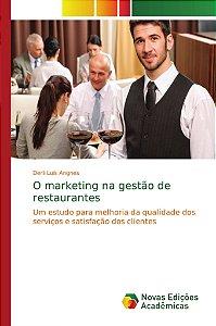 O marketing na gestão de restaurantes