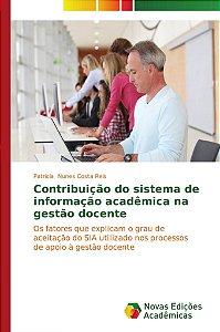 Contribuição do sistema de informação acadêmica na gestão docente