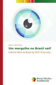 Um mergulho no Brasil naif