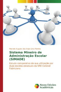 Sistema Mineiro de Administração Escolar (SIMADE)