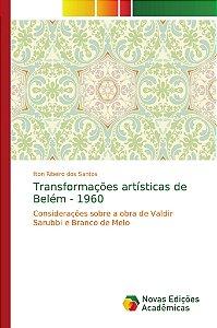 Transformações artísticas de Belém - 1960