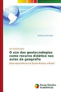 O uso das geotecnologias como recurso didático nas aulas de geografia
