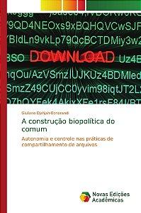 A construção biopolítica do comum