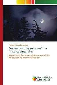 """As noites mussetianas"" na lírica castroalvina"