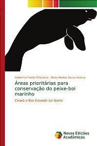 Áreas prioritárias para conservação do peixe-boi marinho
