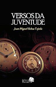 Versos da Juventude - autor Juan Miguel Ochoa Tejeda