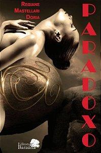 Paradoxo - Regiane Mastellari Doria