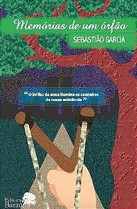 Memórias de um Órfão - autor Sebastião Garcia