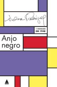 Anjo Negro - autor Nelson Rodrigues