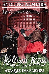 Kelbym Wing: e o ataque do plebeu - autor