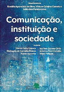 Comunicação, instituição e sociedade
