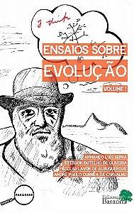 Ensaios sobre Evolução vol.I
