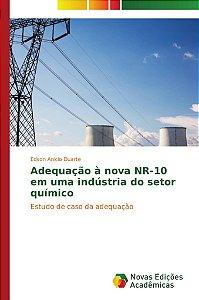Adequação à nova NR-10 em uma indústria do setor químico