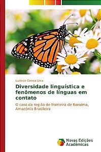 Diversidade linguística e fenômenos de línguas em contato