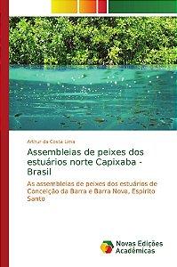 Assembleias de peixes dos estuários norte Capixaba - Brasil