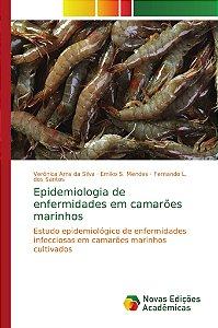 Epidemiologia de enfermidades em camarões marinhos