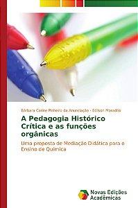 A Pedagogia Histórico Crítica e as funções orgânicas