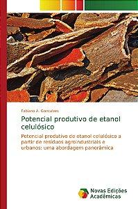 Potencial produtivo de etanol celulósico