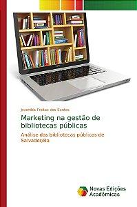 Marketing na gestão de bibliotecas públicas