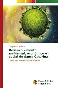 Desenvolvimento ambiental, econômico e social de Santa Catarina