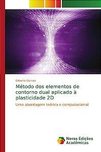 Método dos elementos de contorno dual aplicado à plasticidade 2D
