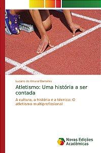 Atletismo: Uma história a ser contada
