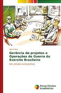 Gerência de projetos e Operações de Guerra do Exército Brasileiro