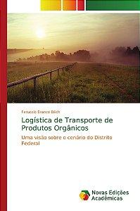 Logística de Transporte de Produtos Orgânicos