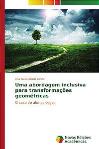 Uma abordagem inclusiva para transformações geométricas