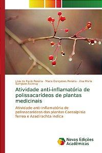 Atividade anti-inflamatória de polissacarídeos de plantas medicinais
